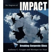 Six Degrees of Impact by Anthony C Gruppo
