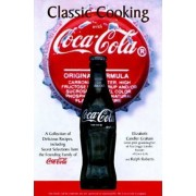 Classic Cooking with Coca Cola by Elizabeth Candler Graham