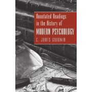 Annotated Readings in the History of Modern Psychology by C. James Goodwin