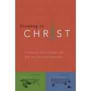 Growing in Christ by Navigators