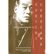 The Autobiography of Yukichi Fukuzawa by Yukichi Fukuzawa