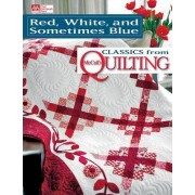 Red, White, and Sometimes Blue by Mary V Green