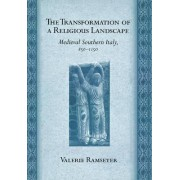 The Transformation of a Religious Landscape by Valerie Ramseyer