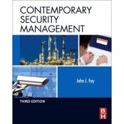 Contemporary Security Management by John Fay