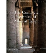 The Complete Temples of Ancient Egypt by Richard H. Wilkinson