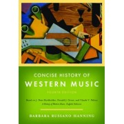 Concise History of Western Music by Barbara Russano Hanning