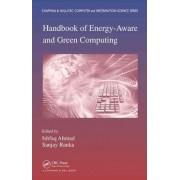 Handbook of Energy-Aware and Green Computing by Sanjay Ranka