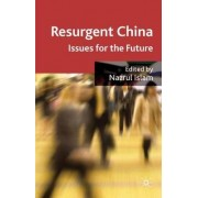 Resurgent China by Nazrul Islam
