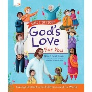 God's Love for You Bible Storybook by Richard Stearns