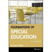 Foundations of Special Education by Michael Farrell
