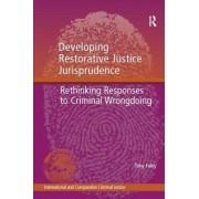 Developing Restorative Justice Jurisprudence by Tony Foley