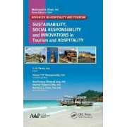 Sustainability, Social Responsibility and Innovations in the Hospitality Industry by H. G. Parsa