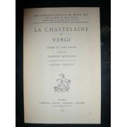La Chastelaine De Vergi. Poème Du Xiiie Siècle Edité Par Gaton Raynaud. Quatrième Édition Revue Par Lucien Foulet