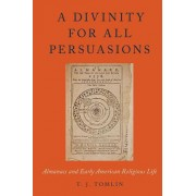 A Divinity for All Persuasions: Almanacs and Early American Religious Life