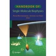 Handbook of Single-molecule Biophysics 2009 by Peter Hinterdorfer