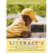 Literacy's Beginnings by Lea M. McGee
