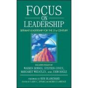 Focus on Leadership by Larry C. Spears