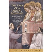 The Idea of a Moral Economy by Lawrin Armstrong