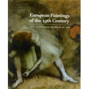 European Paintings of the 19th Century: Volume One: Aligny - Gros / Volume Two: Guigou - Wonder by Louise D'Argencourt