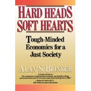 Hard Heads, Soft Hearts by Alan S. Blinder