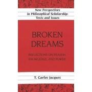 Broken Dreams by T. Carlos Jacques
