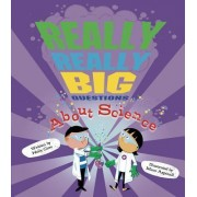 Really, Really Big Questions about Science by Holly Cave