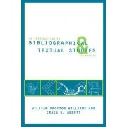 An Introduction to Bibliographical and Textual Studies by Craig S. Abbott