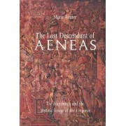 The Last Descendant of Aeneas by Marie Tanner