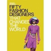 Fifty Fashion Designers That Changed the World by Design Museum The