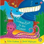 Commotion in the Ocean: Board Book by Giles Andreae