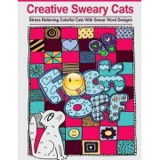 Creative Sweary Cats by Adult Coloring Books