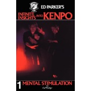 Ed Parker's Infinite Insights Into Kenpo by Ed Parker