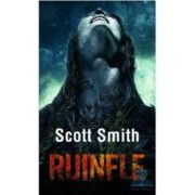 Ruinele - Scott Smith