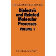 Dielectric and Related Molecular Processes by Mansel Davies