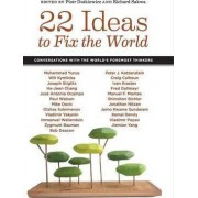 22 Ideas to Fix the World by Piotr Dutkiewicz