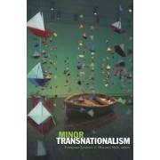 Minor Transnationalism by Shu-Mei Shih