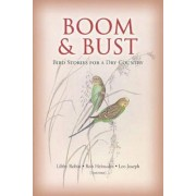 Boom and Bust by Libby Robin