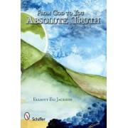 From God to You by Elliott Eli Jackson