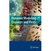 Dynamic Modeling of Diseases and Pests by Bruce Hannon
