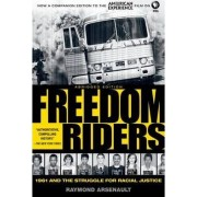 Freedom Riders Abridged by Raymond Arsenault