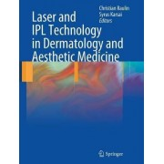 Laser and IPL Technology in Dermatology and Aesthetic Medicine by Hazem Juratli