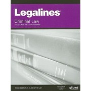Legalines on Criminal Law, Keyed to Kaplan by Academic West
