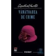 Vanatoarea de crime - Agatha Christie