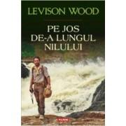 Pe jos de-a lungul Nilului - Levinson Wood