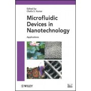 Microfluidic Devices in Nanotechnology: Pt. 2 by Challa S. S. R. Kumar
