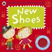 New Shoes: A Pirate Pete and Princess Polly Book by Amanda Li