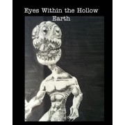 Eyes Within the Hollow Earth