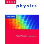 GCSE Physics by Tom Duncan