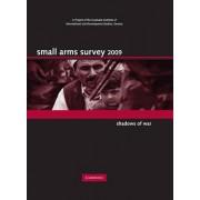 Small Arms Survey 2009 2009 by Geneva Small Arms Survey