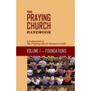 The Praying Church Handbook: 4-Volume Set